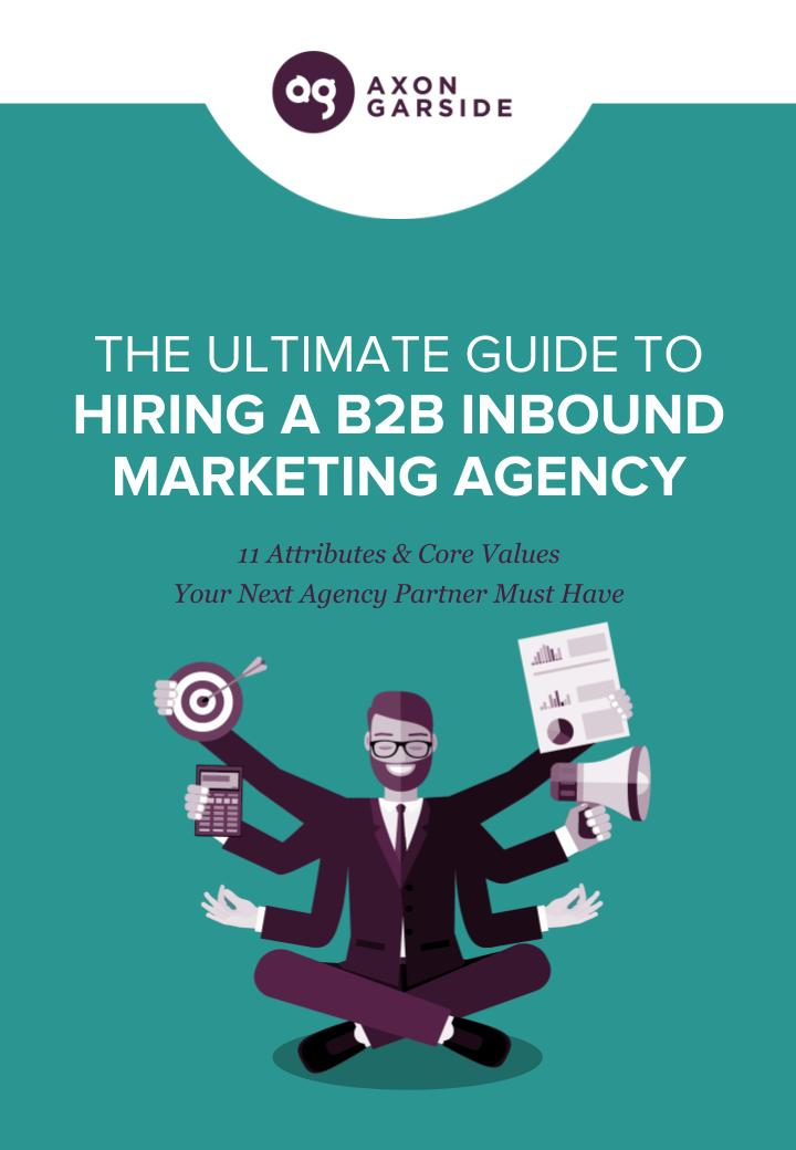 the-ultimate-guide-to-hiring-a-b2b-inbound-marketing-agency
