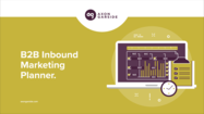 B2B inbound marketing planner