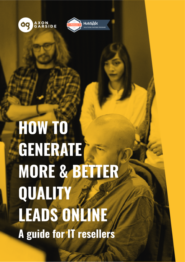 2020-06-Axon Garside - How to generate more and better quality leads online