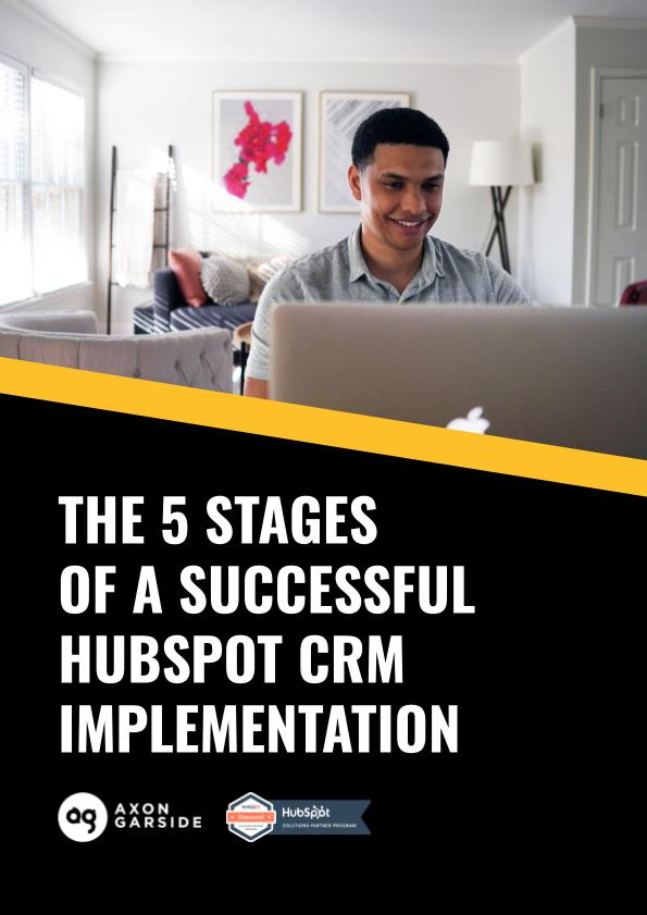 2021-04-Axon Garside - THE 5 STAGES OF A SUCCESSFUL CRM IMPLEMENTATION (1)