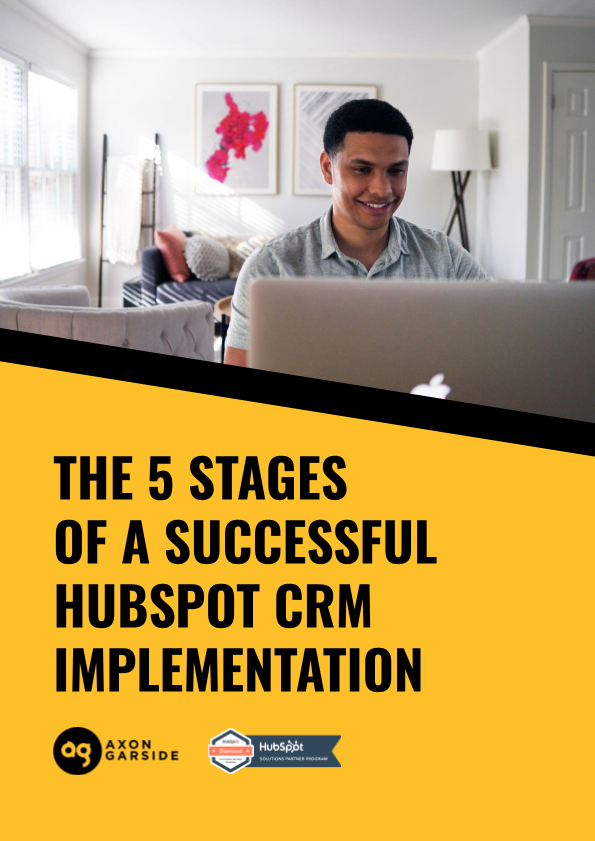 2021-04-Axon Garside - THE 5 STAGES OF A SUCCESSFUL CRM IMPLEMENTATION-Yellow (3)
