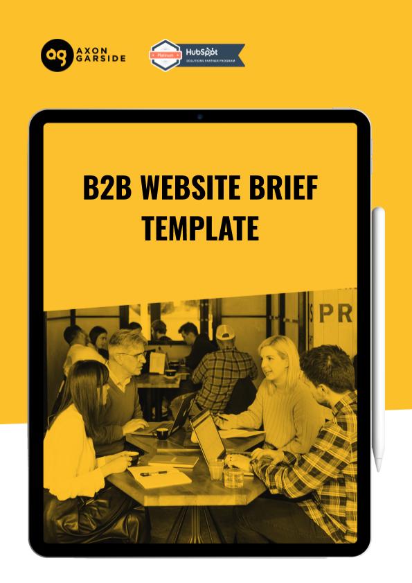 Copy of 2020 - 06 - Axon Garside - Ebook - B2B Website Brief Template