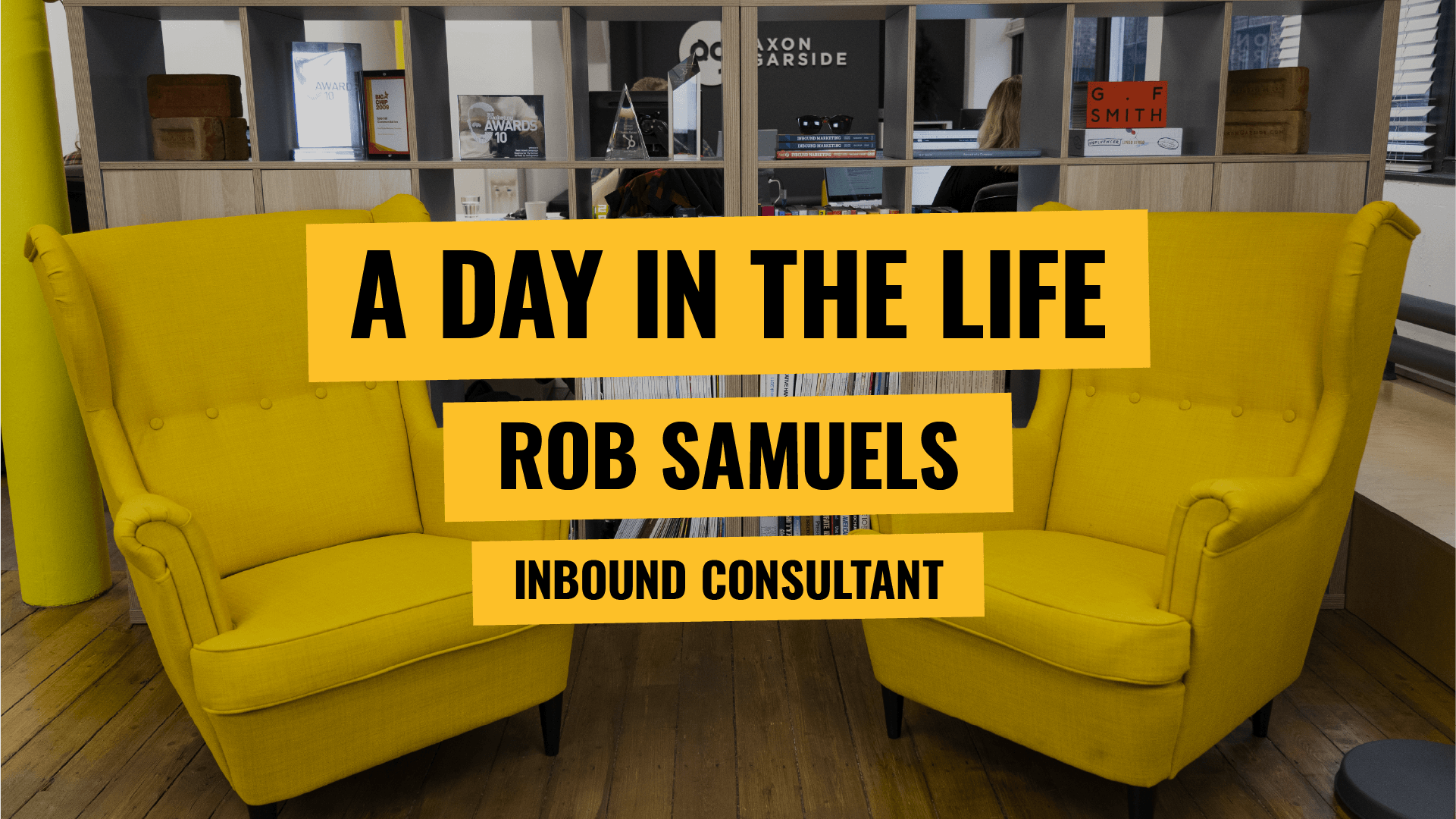 [Video] A Day in the Life - Inbound Consultant Rob Samuels